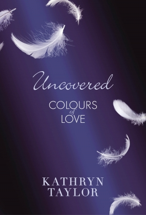 Cover zur kostenlosen eBook-Leseprobe von »Uncovered - Colours of Love«