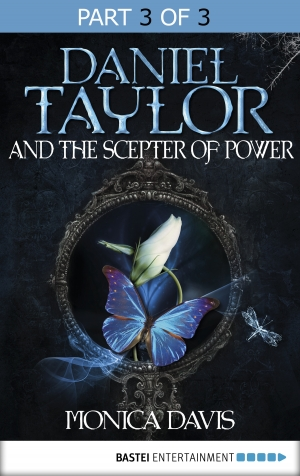 Cover zur kostenlosen eBook-Leseprobe von »Daniel Taylor and the Scepter of Power«