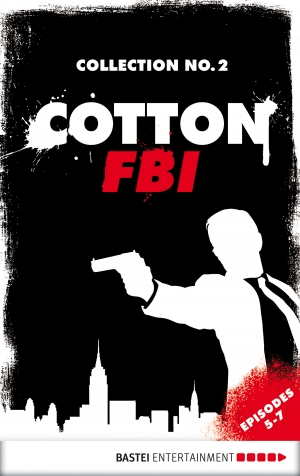 Cover zur kostenlosen eBook-Leseprobe von »Cotton FBI Collection No. 2«