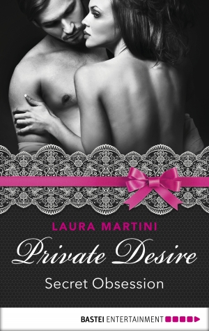 Cover zur kostenlosen eBook-Leseprobe von »Private Desire - Secret Obsession«