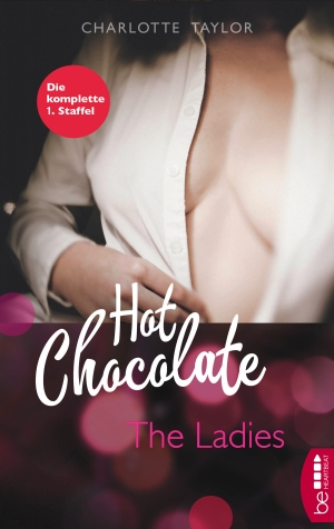 Cover zur kostenlosen eBook-Leseprobe von »Hot Chocolate - The Ladies«