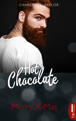 Cover zur kostenlosen eBook-Leseprobe von »Hot-Chocolate-Quickie: Merry X-Mas«