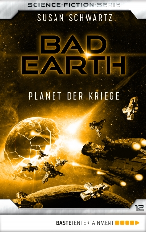 Cover zur kostenlosen eBook-Leseprobe von »Bad Earth 12 - Science-Fiction-Serie«