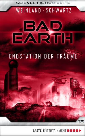 Cover zur kostenlosen eBook-Leseprobe von »Bad Earth 18 - Science-Fiction-Serie«