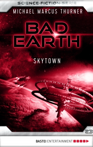 Cover zur kostenlosen eBook-Leseprobe von »Bad Earth 23 - Science-Fiction-Serie«