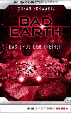 Cover zur kostenlosen eBook-Leseprobe von »Bad Earth 28 - Science-Fiction-Serie«