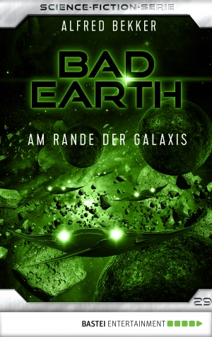Cover zur kostenlosen eBook-Leseprobe von »Bad Earth 29 - Science-Fiction-Serie«