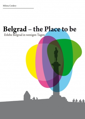 Cover zur kostenlosen eBook-Leseprobe von »Belgrad- the place to be«
