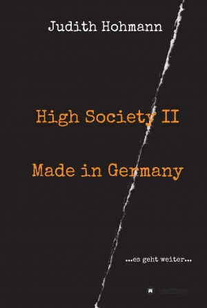 Cover zur kostenlosen eBook-Leseprobe von »High Society II - Made in Germany«