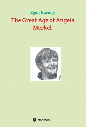 Cover zur kostenlosen eBook-Leseprobe von »The Great Age of Angela Merkel«