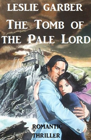 Cover zur kostenlosen eBook-Leseprobe von »The Tomb of the Pale Lord«