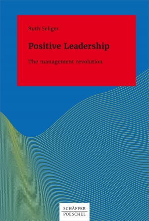 Cover zur kostenlosen eBook-Leseprobe von »Positive Leadership The Management Revolution«
