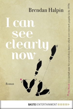 Cover zur kostenlosen eBook-Leseprobe von »I Can See Clearly Now«