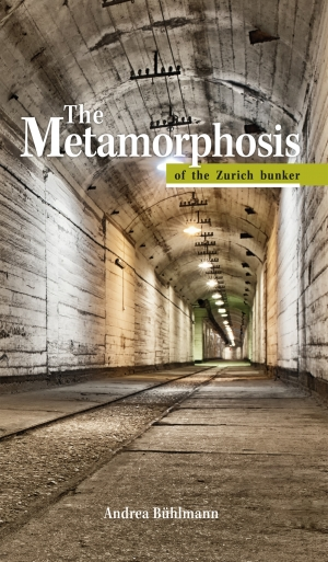 Cover zur kostenlosen eBook-Leseprobe von »The Metamorphosis of the Zurich bunker«