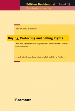 Cover zur kostenlosen eBook-Leseprobe von »Buying, Protecting and Selling Rights (dt. Ausgabe)«