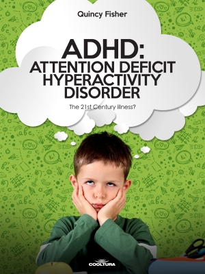 Cover zur kostenlosen eBook-Leseprobe von »ADHD: Attention Deficit Hyperactivity Disorder«