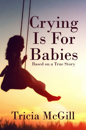 Cover zur kostenlosen eBook-Leseprobe von »Crying is for Babies«