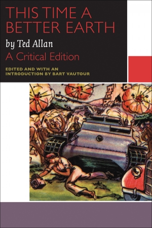 Cover zur kostenlosen eBook-Leseprobe von »This Time a Better Earth, by Ted Allan«