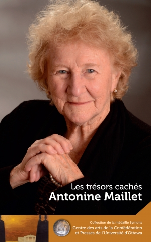 Cover zur kostenlosen eBook-Leseprobe von »Antonine Maillet : Les trésors cachés - Our Hidden Treasures«