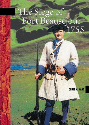 Cover zur kostenlosen eBook-Leseprobe von »The Siege of Fort Beauséjour, 1755«