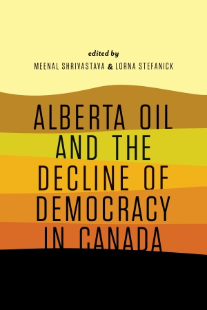 Cover zur kostenlosen eBook-Leseprobe von »Alberta Oil and the Decline of Democracy in Canada«