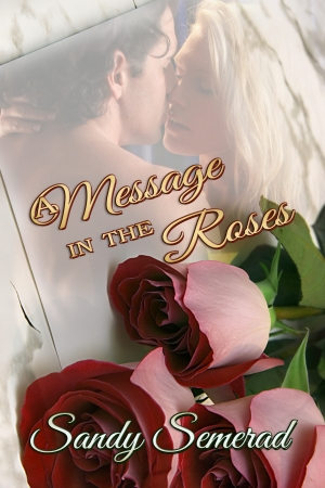 Cover zur kostenlosen eBook-Leseprobe von »A Message in the Roses«