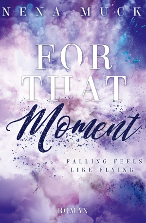 Cover zur kostenlosen eBook-Leseprobe von »For that Moment«