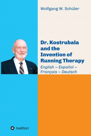 Cover zur kostenlosen eBook-Leseprobe von »Dr. Kostrubala and the Invention of Running Therapy«