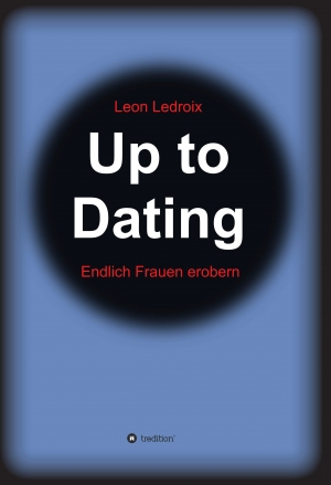 Cover zur kostenlosen eBook-Leseprobe von »Up to Dating«