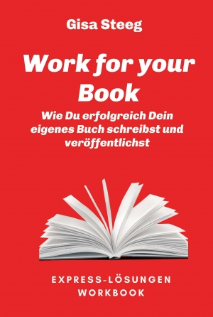 Cover zur kostenlosen eBook-Leseprobe von »Work for your Book«