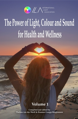 Cover zur kostenlosen eBook-Leseprobe von »The Power of Light, Colour and Sound for Health and Wellness«