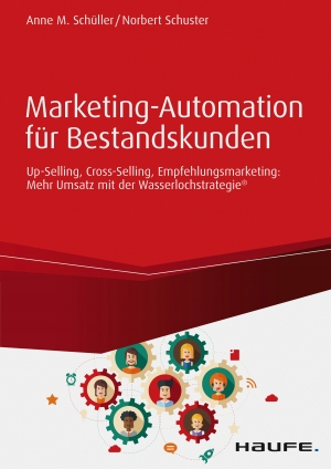 Cover zur kostenlosen eBook-Leseprobe von »Marketing-Automation für Bestandskunden: Up-Selling, Cross-Selling, Empfehlungsmarketing«
