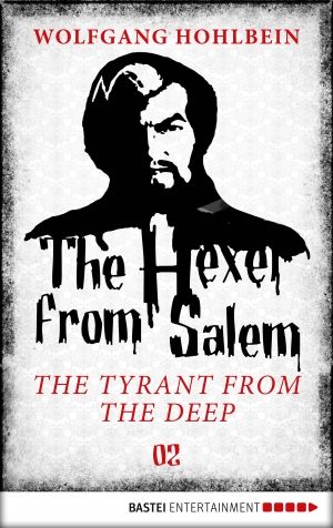 Cover zur kostenlosen eBook-Leseprobe von »The Hexer from Salem - The Tyrant from the Deep«