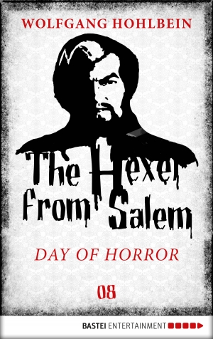 Cover zur kostenlosen eBook-Leseprobe von »The Hexer from Salem - Day of Horror«