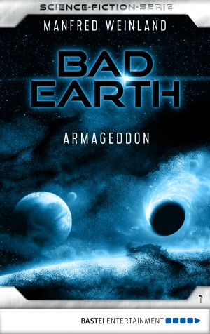 Cover zur kostenlosen eBook-Leseprobe von »Bad Earth 1 - Science-Fiction-Serie«