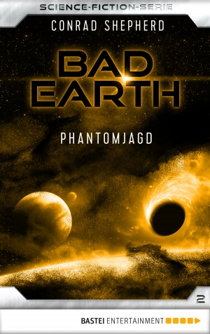 Cover zur kostenlosen eBook-Leseprobe von »Bad Earth 2 - Science-Fiction-Serie«