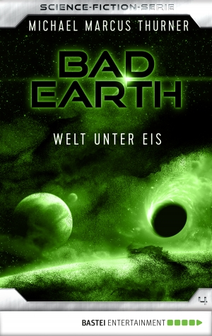 Cover zur kostenlosen eBook-Leseprobe von »Bad Earth 4 - Science-Fiction-Serie«