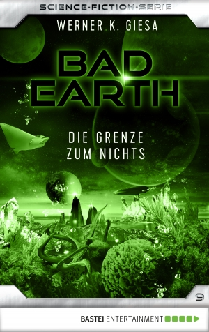 Cover zur kostenlosen eBook-Leseprobe von »Bad Earth 9 - Science-Fiction-Serie«