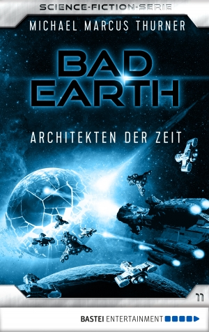 Cover zur kostenlosen eBook-Leseprobe von »Bad Earth 11 - Science-Fiction-Serie«