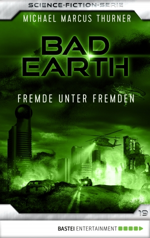 Cover zur kostenlosen eBook-Leseprobe von »Bad Earth 19 - Science-Fiction-Serie«
