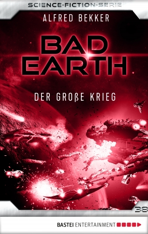 Cover zur kostenlosen eBook-Leseprobe von »Bad Earth 38 - Science-Fiction-Serie«