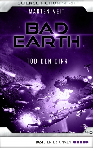 Cover zur kostenlosen eBook-Leseprobe von »Bad Earth 40 - Science-Fiction-Serie«