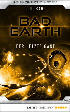 Cover zur kostenlosen eBook-Leseprobe von »Bad Earth 42 - Science-Fiction-Serie«
