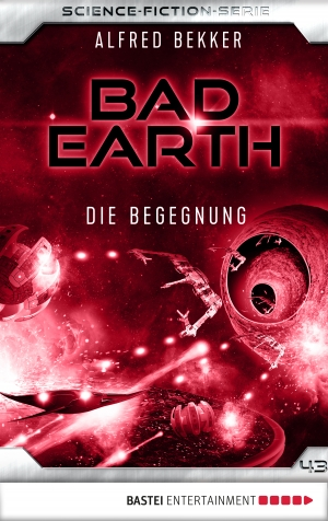 Cover zur kostenlosen eBook-Leseprobe von »Bad Earth 43 - Science-Fiction-Serie«