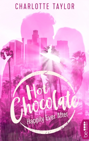 Cover zur kostenlosen eBook-Leseprobe von »Hot Chocolate - Happily Ever After«
