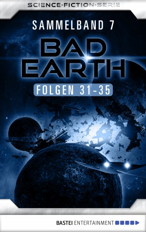 Cover zur kostenlosen eBook-Leseprobe von »Bad Earth Sammelband 7 - Science-Fiction-Serie«