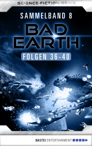 Cover zur kostenlosen eBook-Leseprobe von »Bad Earth Sammelband 8 - Science-Fiction-Serie«