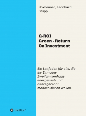 Cover zur kostenlosen eBook-Leseprobe von »G-ROI Green - Return On Investment«