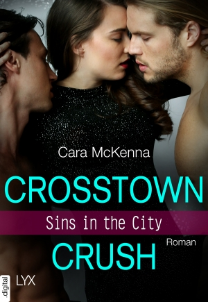 Cover zur kostenlosen eBook-Leseprobe von »Sins in the City - Crosstown Crush«