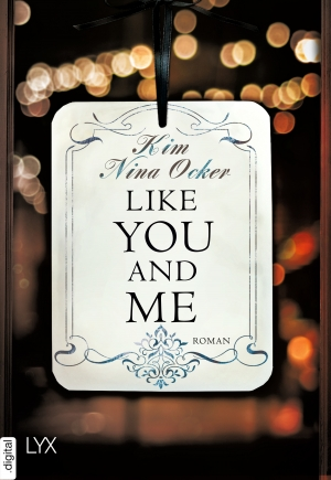 Cover zur kostenlosen eBook-Leseprobe von »Like You and Me«